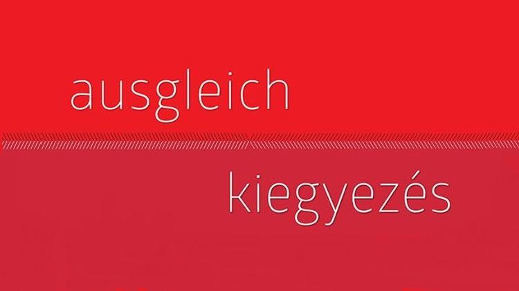 Ausgleich – Ausstellungseröffnung bei dem Österreichischen Kulturforum Budapest post's picture
