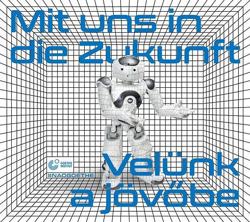 """Goethe Institut Budapest: """"Im November ist ein NAO Roboter im Institut zu Besuch"""""""