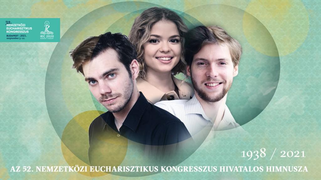 Hymne und Imagefilm des Internationalen Eucharistischen Kongresses präsentiert – VIDEO! post's picture